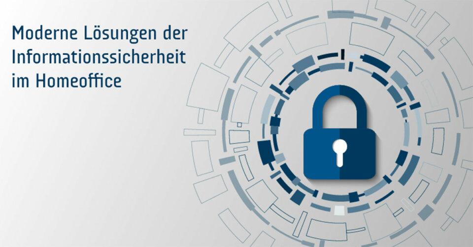 IT-Sicherheit im Homeoffice: Veranstaltung von cyberLAGO informiert über moderne Lösungen und Konzepte für Unternehmen