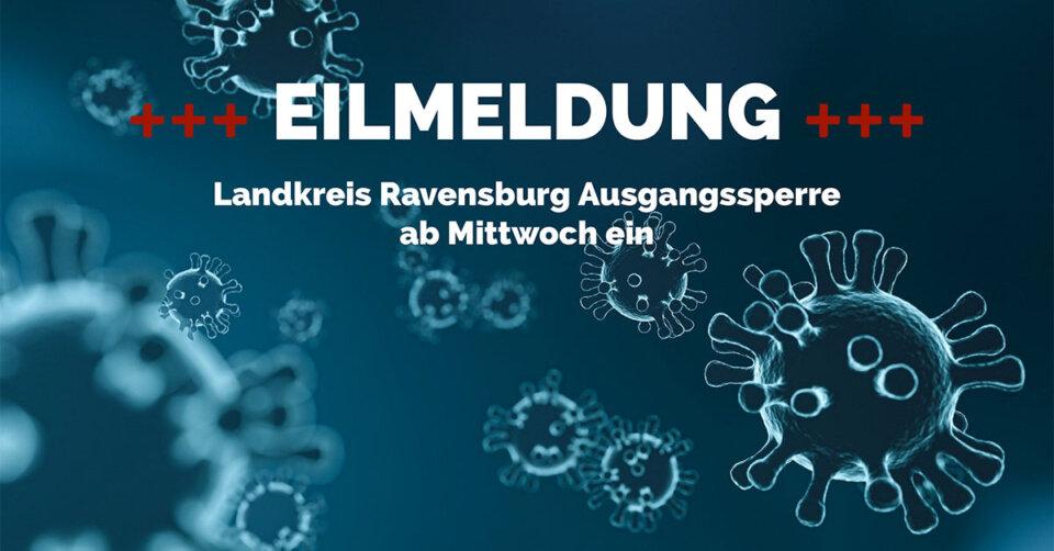 Landkreis Ravensburg: Nächtliche Ausgangsbeschränkung ab Mittwoch