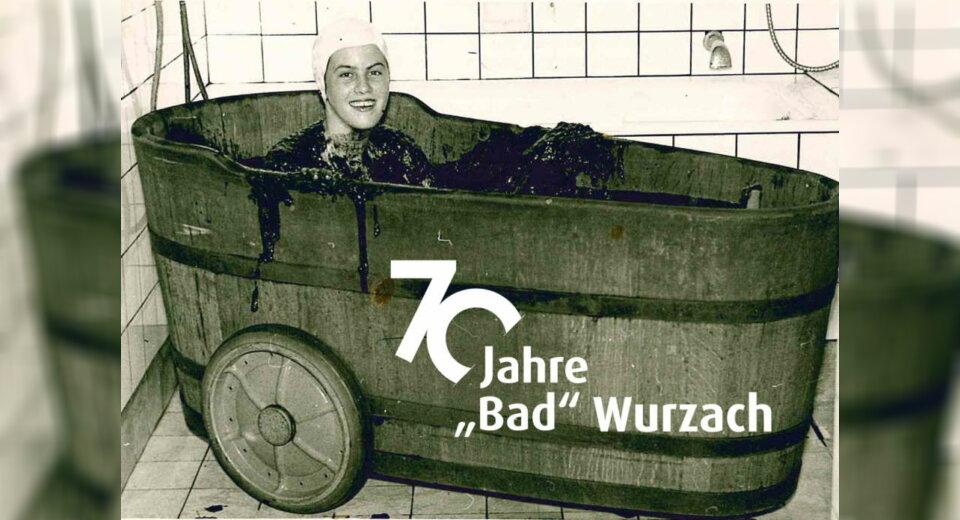 """Erlebniswoche zum Jubiläum 70 Jahre """"Bad"""" Wurzach"""