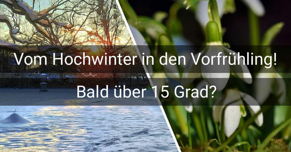 Vom Hochwinter in den Vorfrühling: Anfangs wechselhaft – Wochenende warm und sonnig?